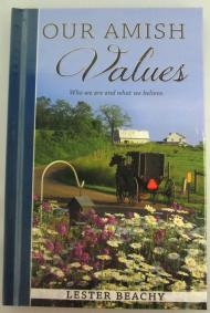 Our Amish Values Hardcover Book  Amish Valley Products